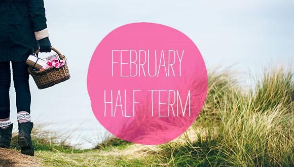 Feb Half Term